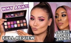 THE SCOOP ON JACKIE AINA X ABH PALETTE - FULL REVIEW | Maryam Maquillage