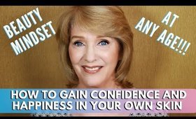 How To Gain Confidence And Happiness In Your Own Skin | mathias4makeup