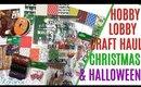 HOBBY LOBBY Craft Haul 2019, Hobby Lobby Christmas Craft Haul, Hobby Lobby Halloween Haul