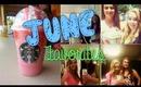 June Favorites ♥