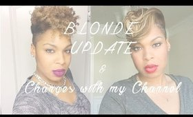Channel & Blonde Natural Hair Update