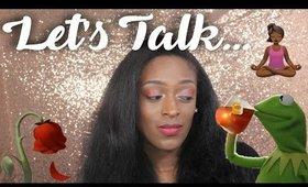 Let's Talk...🍵💔 l TotalDivaRea
