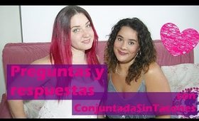 Preguntas y Respuestas con ConjuntadaSinTacones (Special Makeup)
