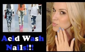 How To: Acid Wash Nails!!!