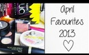 April Favourites 2013