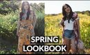 SPRING 2017 LOOKBOOK: Cute Outfit Ideas