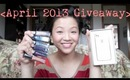 April 2013 Giveaway + March Winners