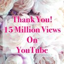 Thank you for 15 Million Views on Youtube