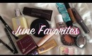 June Favorites~ Fashion, Hair & Beauty Products!