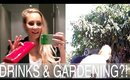 DRINKS WITH FRIENDS & GREEN THUMBS!