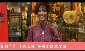 Sh*t Talk Friday