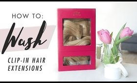 How To Wash Clip-In Hair Extensions [UPDATED]