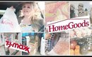 SHOP WITH ME at Homegoods + Tj Maxx Haul