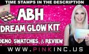 ABH Dream Glow Kit | Demo, Swatches, & Review | Tanya Feifel-Rhodes