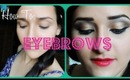 How I Do My Eyebrows! **TUTORIAL**