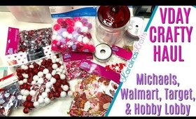 Valentines Day Craft Haul ft Michaels, Walmart, Target, and Hobby Lobby
