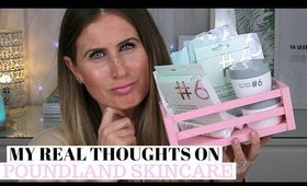 WHAT I REALLY THOUGHT OF THE POUNDLAND #6 SKINCARE LINE - FINAL THOUGHTS