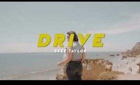 Drive - TEASER | Bree Taylor