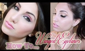 How To Winged Eyeliner Tutorial