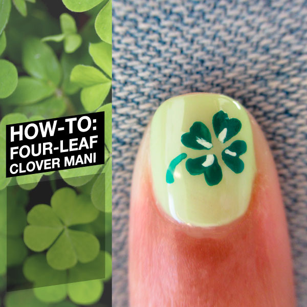How-To: Four-Leaf Clover Mani | Beautylish