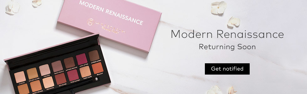 Anastasia Modern Renaissance Palette is returning soon. Sign up to get notified.
