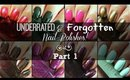 Underrated & Forgotten Nail Polishes! | Part 1