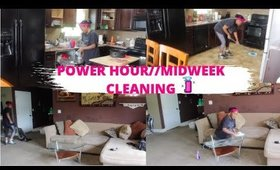 POWER HOUR//MIDWEEK CLEANING//NO TALKING