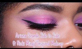 Ariana Grande - Side To Side ft. Nicki Minaj Inspired Makeup