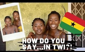 SPEAKING IN MY GHANAIAN LANGUAGE TWI🇬🇭 (FUNNY CHALLENGE!!)
