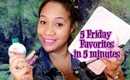 5 Friday Favorites in 5 Minutes