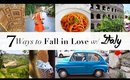 7 Ways to Fall in Love w/ Italy | Travel Collage | ANNEORSHINE