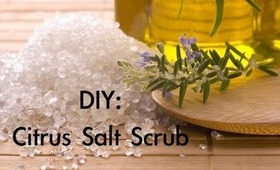DIY: Citrus Salt Scrub