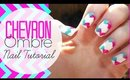 Chevron Ombre Nail Tutorial