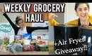Weekly Grocery Haul Weight Watchers Freestyle + Air Fryer Giveaway!!