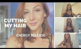 CUTTING My Own HAIR! Releasing energy...