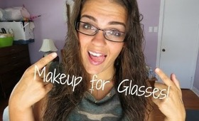 Makeup for Glasses!!