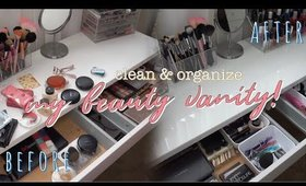Clean & Organize: My Beauty Vanity!