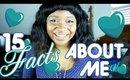 15 Facts About Me | CloseupwithKamii