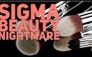 SIGMA BEAUTY NIGHTMARE! Sigma Brush Demo