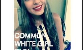 Common White Girl Tag! SarahGlam1