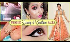 WEDDING - Beauty & Fashion HACKS   #LifeHacks #HairCare #ShrutiArjunAnand