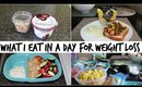 WHAT I EAT IN A DAY FOR WEIGHT LOSS & MINI MEAL PREP