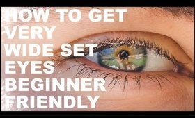HOW TO GET VERY WIDE EYES