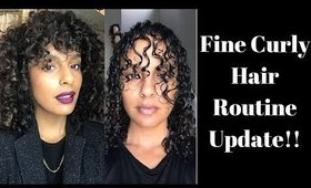 Fine Curly Hair Routine Update