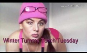Winter is Coming Tummy Torch Tuesday with Traci K