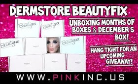 Dermstore BeautyFix Unboxing Months of Boxes & December's Box! Giveaway Coming Up! | Tanya Feifel