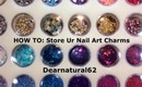 HOW TO | Store Nail Art Charms