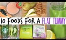Top Ten Foods for a Flat Stomach!