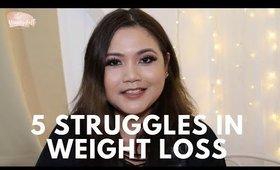 5 Weight Loss Struggles | The Vanitydoll