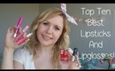Top Ten Best Spring And Summer Lipsticks and lipglosses!